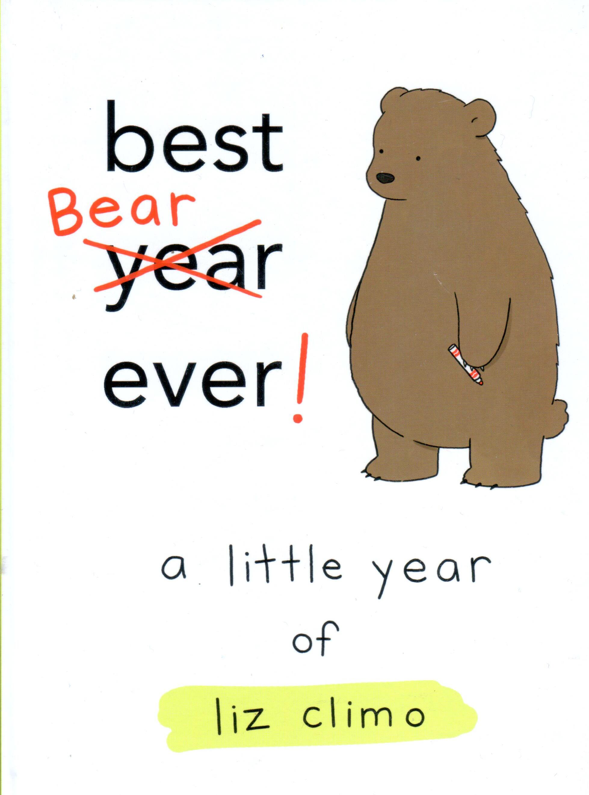 Best Bear Ever! A Little Year of Lix Climo