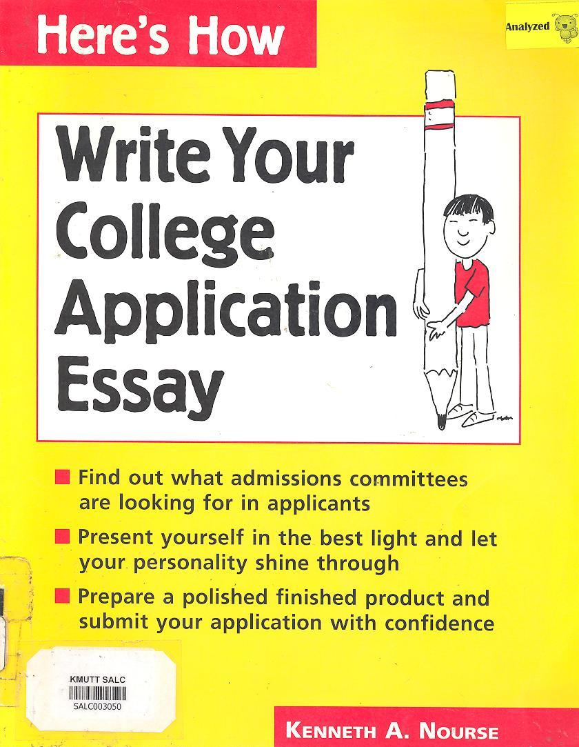 Here's How Write Your College Application Essay