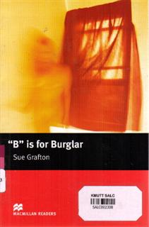 """B"" is for Burglar: Macmillan Readers 5"