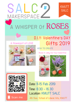 SALC Maker Space#2: Valentine's DAY 2019 วันที่ 11-15 ก.พ.2562